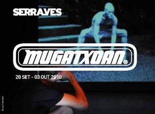 Mugatxoan 2nd phase (Serralves)